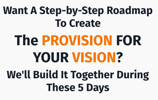 Provision for your Vision - 5 day challenge