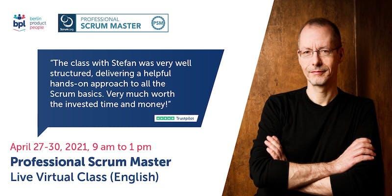 🖥 🇬🇧 Professional Scrum Master Online Training w/ PSM I Certificate: April 27-30, 2021