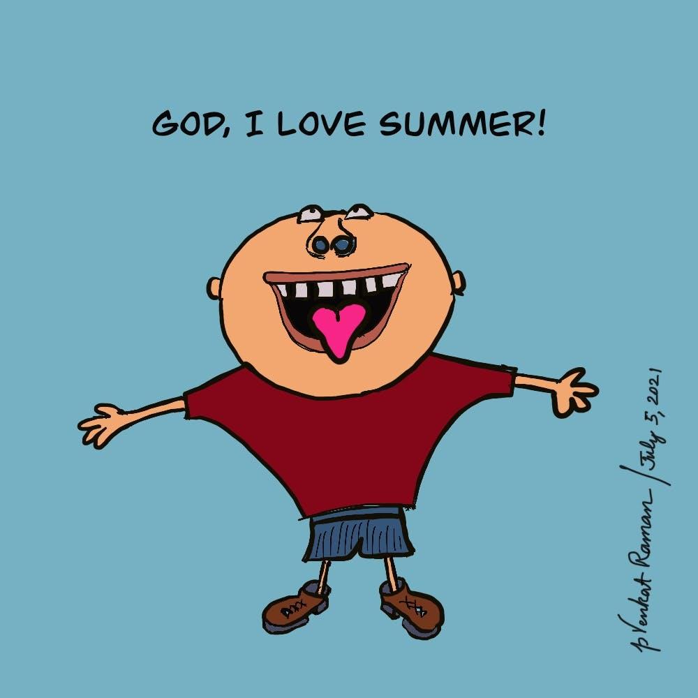 God, I Love Summer!