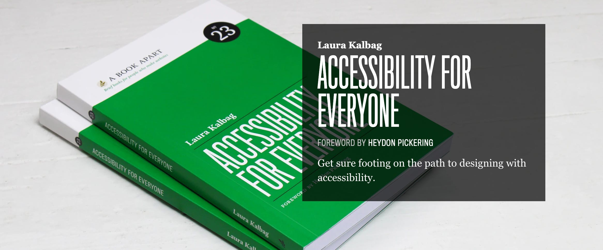 Accessibility For Everyone by Laura Kalbag