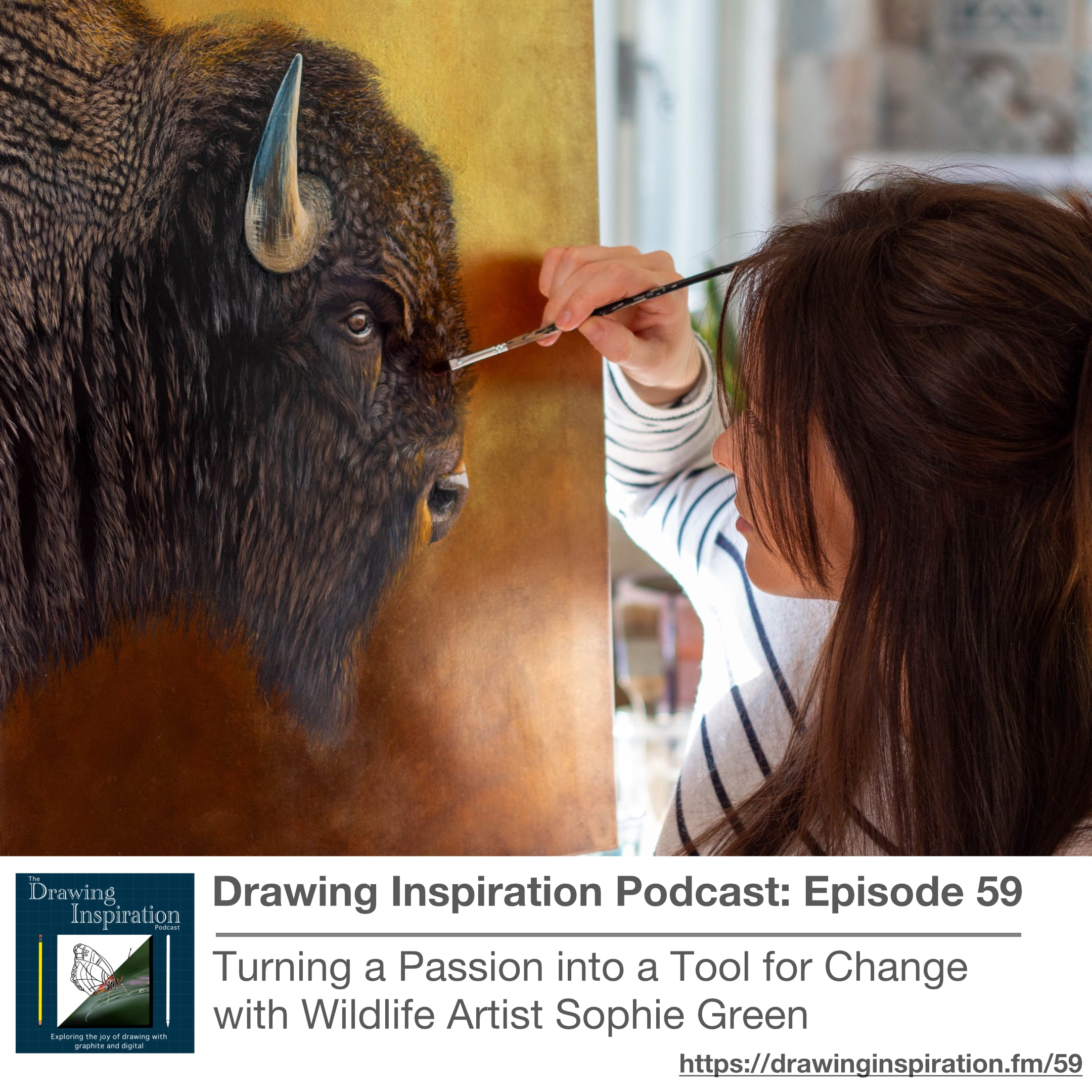 59: Turning a Passion into a Tool for Change with Wildlife Artist Sophie Green