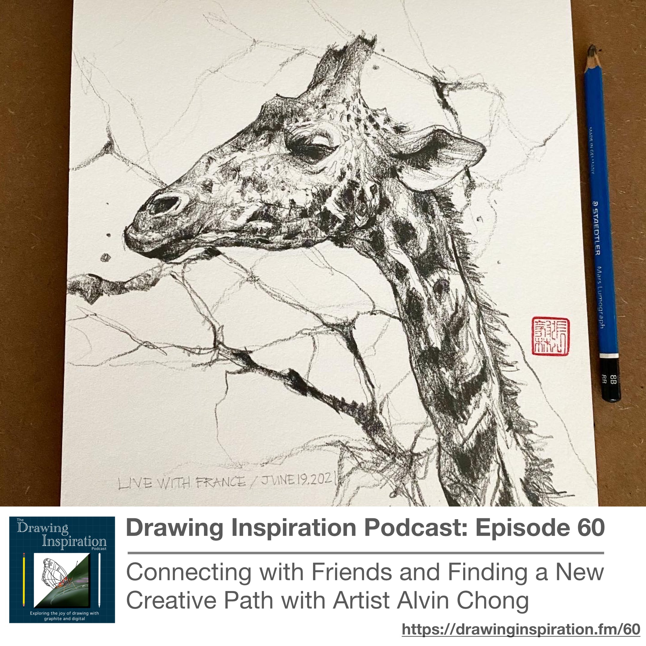 60: Connecting with Friends and Finding a New Creative Path with Artist Alvin Chong