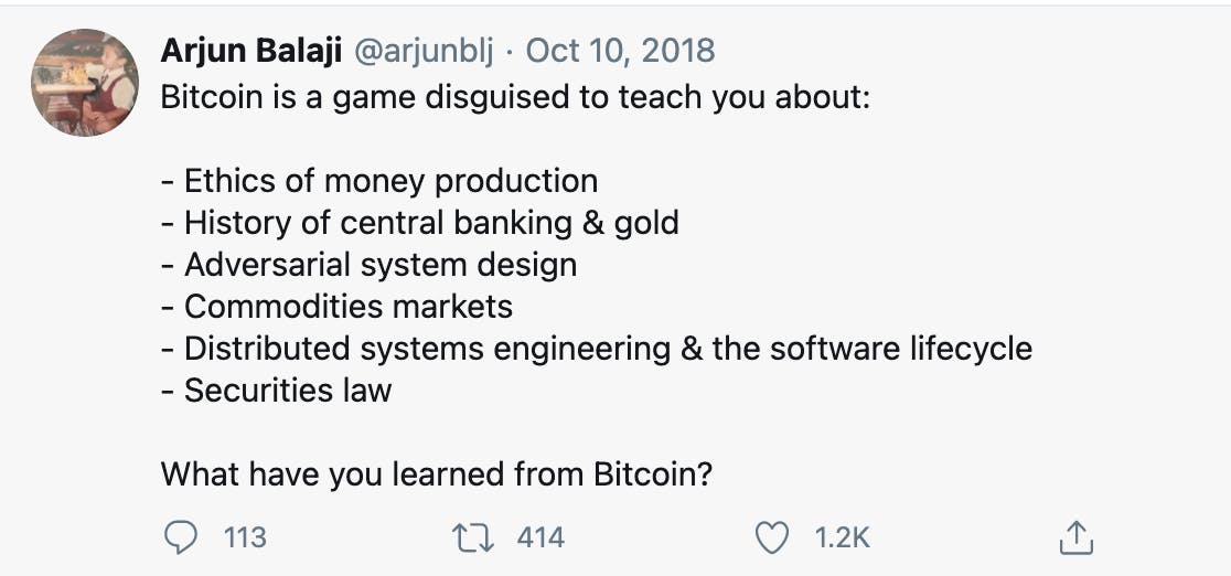 Bitcoin is a game disguised to teach you about...