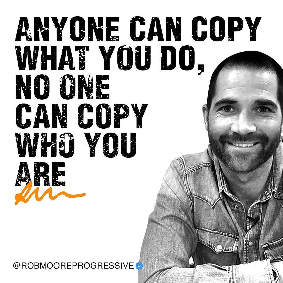 """Repost @robmooreprogressive (nice to """"meet"""" on Clubhouse.) - They can copy all your ideas, your words & your work, but none of the can copy who you are👆🏻  (P.S Let them try & copy you, as that makes it IMPOSSIBLE for them to better you)."""