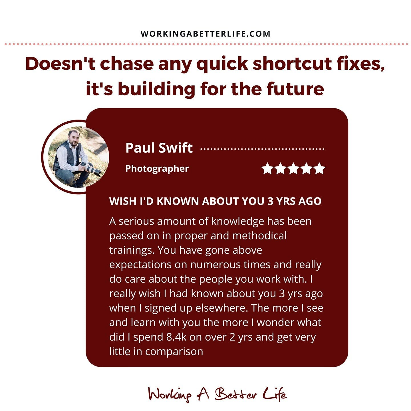 I recently got great news from Paul, one of my clients.    When he first started working with me he immersed himself in my trainings and frameworks, implementing one step at a time, starting with the foundations.    Before long he started getting results. He went from 0 clients on his books to 26.    As he built his momentum, he followed my system of frequently and incrementally increasing his fees.    He's now charging 350% more than he was a couple of years ago.     Still meeting his targets for bookings.    Not only is he making more money, more profit, the clients he's booking are more fun to work with.    But it gets better.     The impact of this means that Paul has quit his job (that he hated) and gone full time as a professional photographer.    That's a win in business and a win in life!    I helped Paul and I'd like to help you...    If you'd like my help send me a DM and we'll see if you are a good fit and how best I can help you.