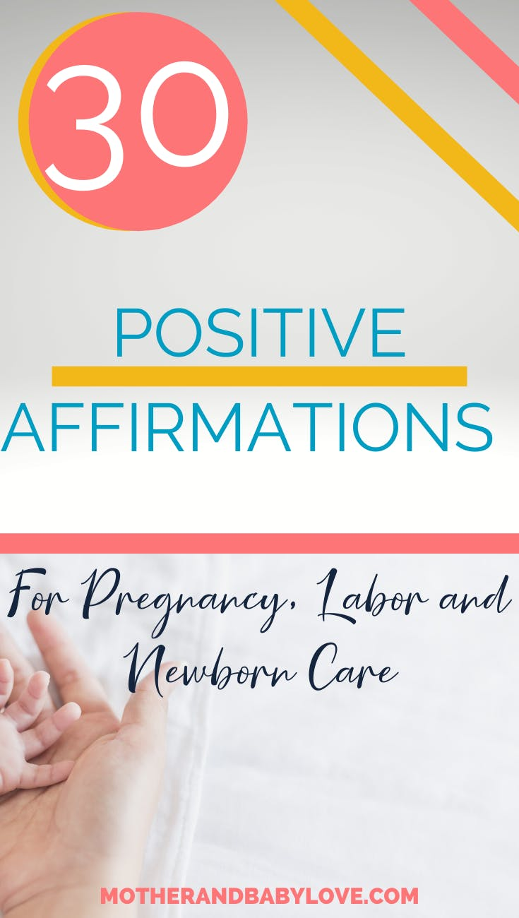 Positive affirmations for pregnancy, labor and newborn care image in 29 postpartum recovery tips by moms who get it post