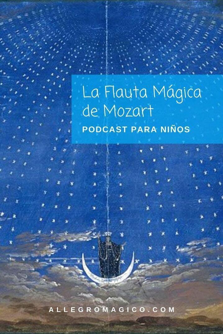 La Flauta Mágica de Mozart para niños.