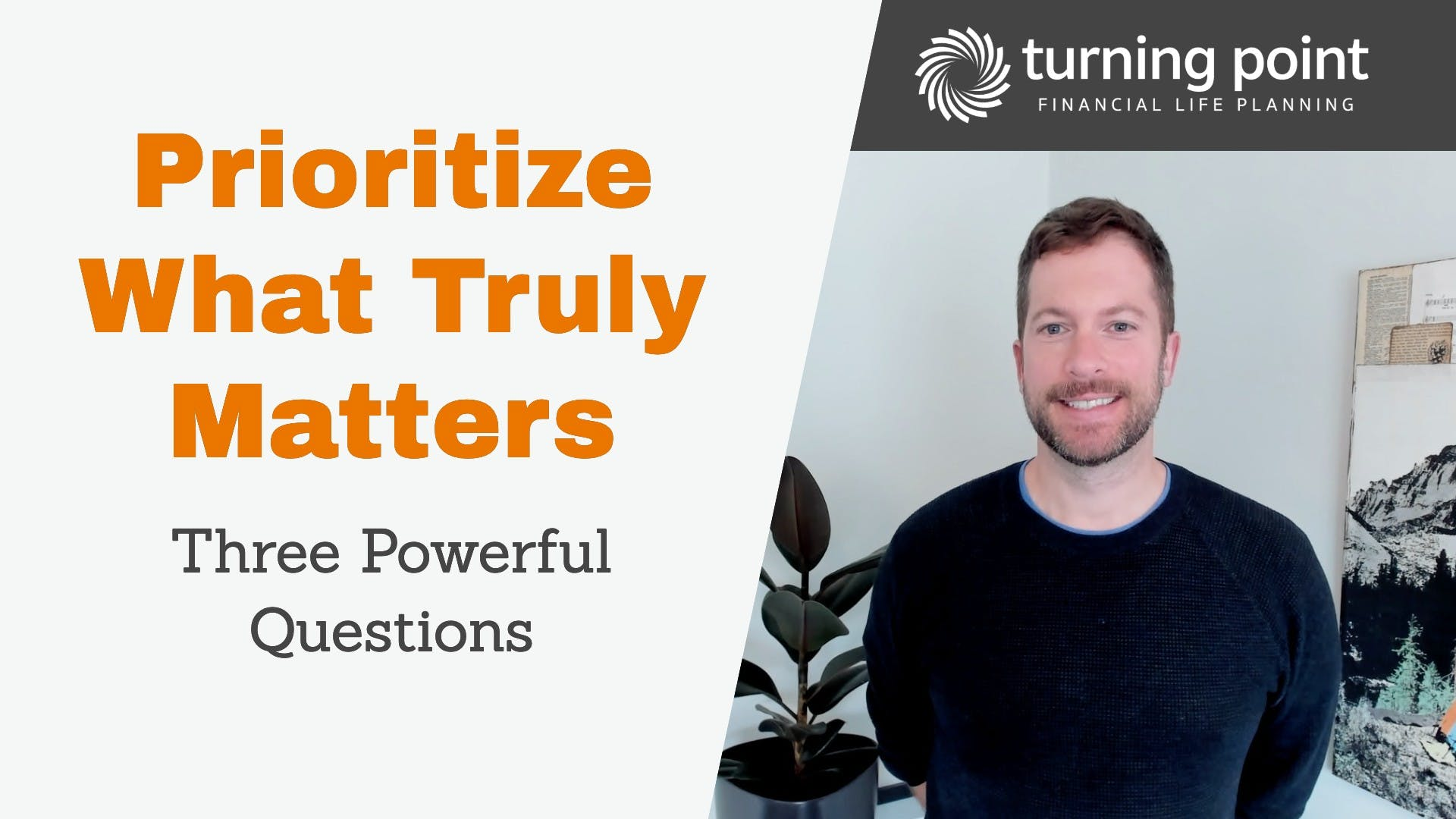 Prioritize what truly matters - three powerful questions.