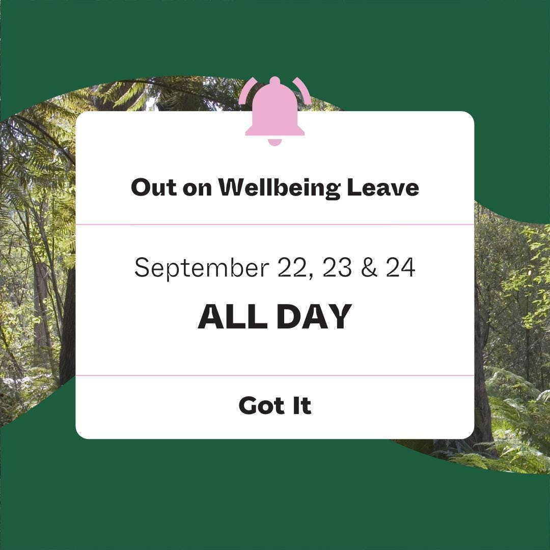 OOO  Our #OutOfOffice are turned on and we are Out on Wellbeing Leave.   Time to rest, reset and recharge.  If you would love to hear more about this company-wide initiative, please head to our latest IGTV for more.   〰️