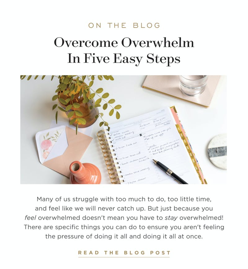 How to overcome overwhelm in five easy steps.