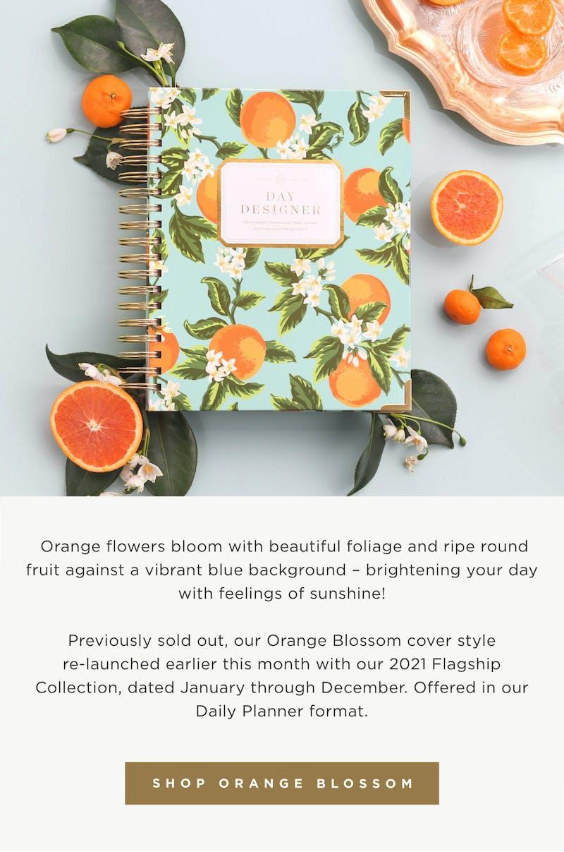 Shop Orange Blossom!
