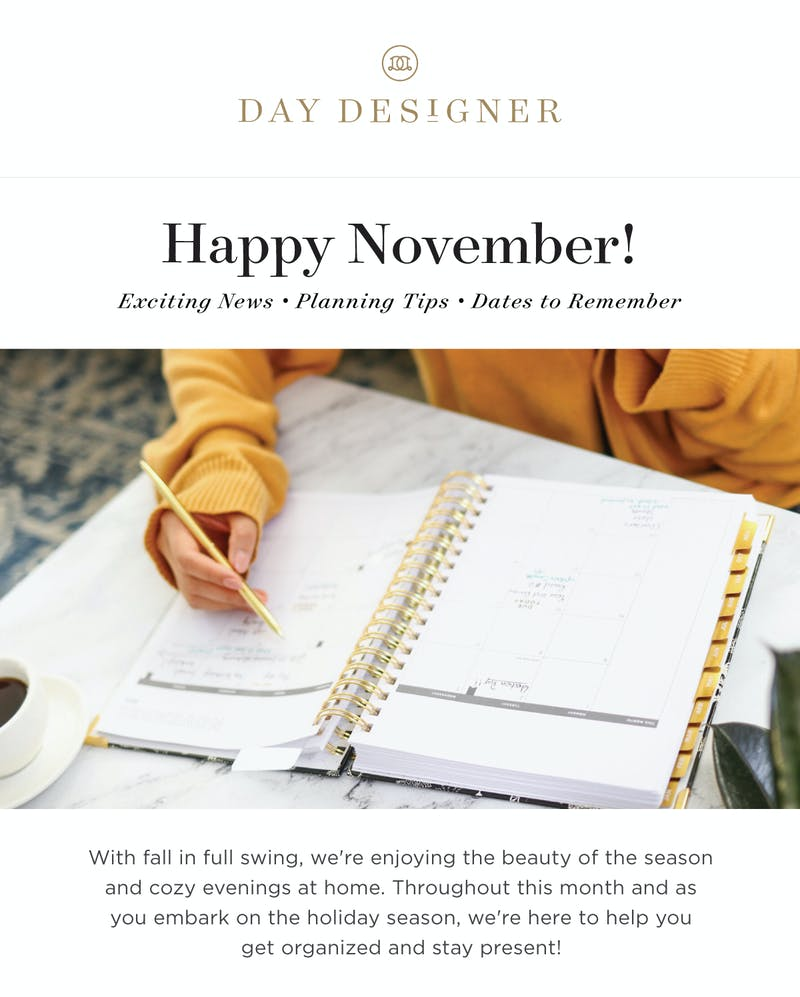 Throughout this month and as you embark on the holiday season, we''re here to help you get organized and stay present!