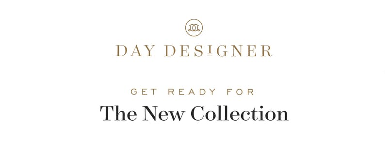 Get ready for the new collection!
