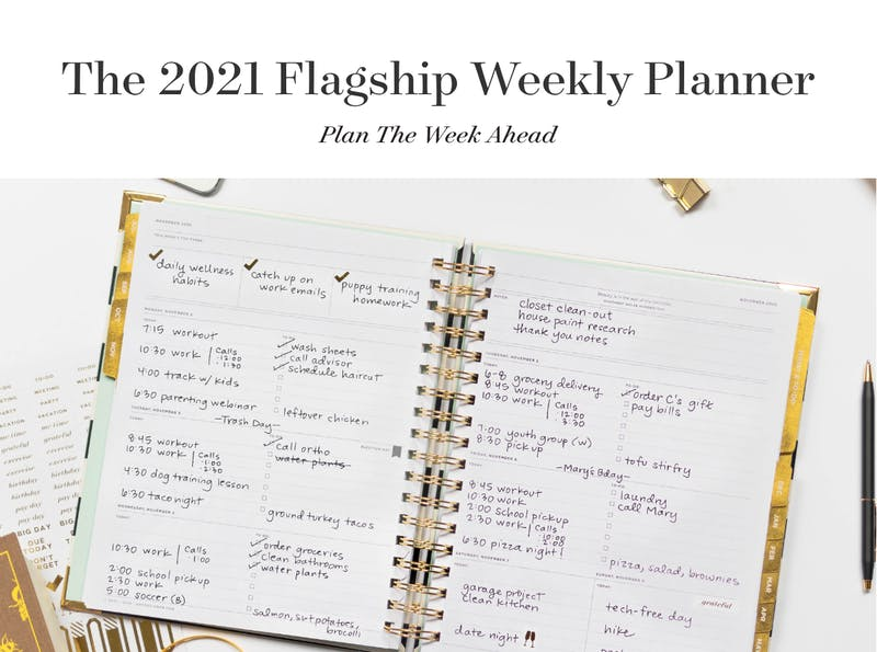 Plan the week ahead with the 2021 Flagship Weekly Planner.