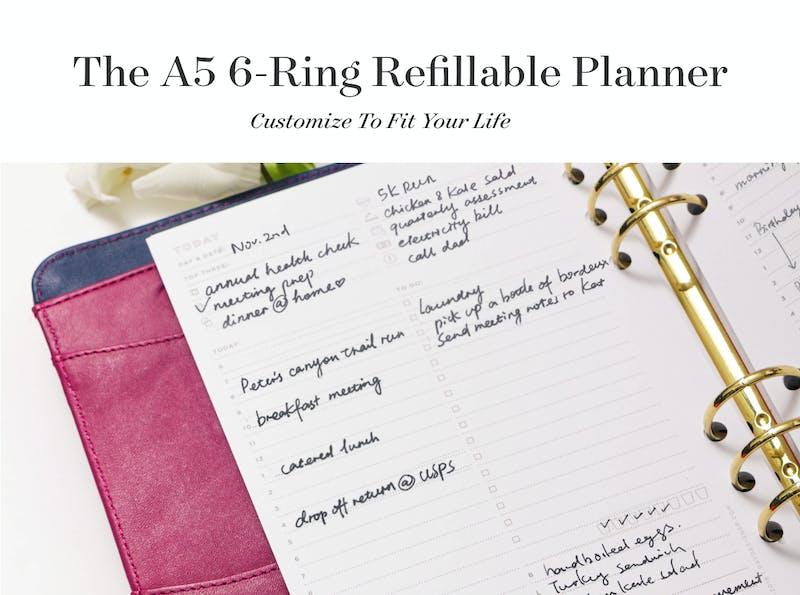 Customize the A5 6-Ring Refillable Planner to fit your life!