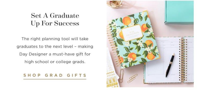 Set a graduate up for success.