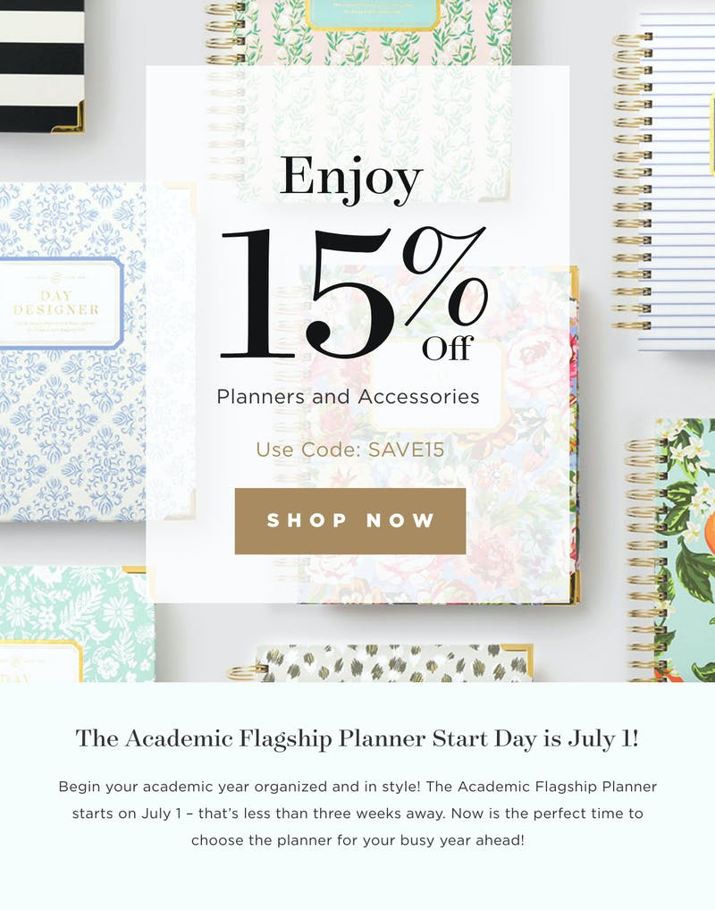 Enjoy 15% Off Planners and Accessories. Shop Now!