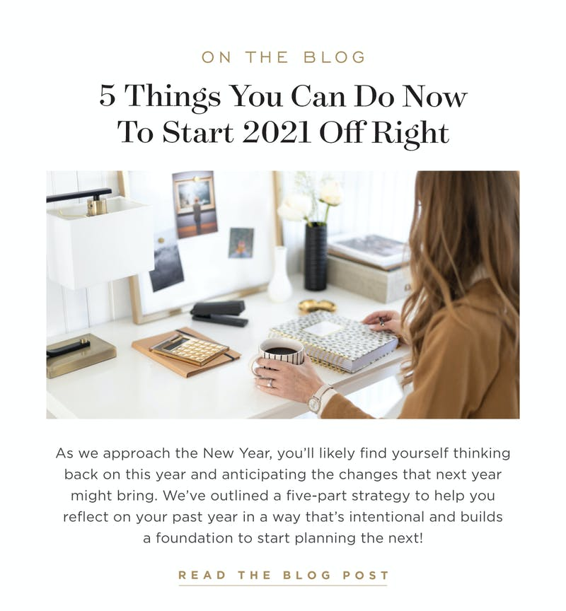 5 Things You Can Do Right Now to Start 2021 Off Right.