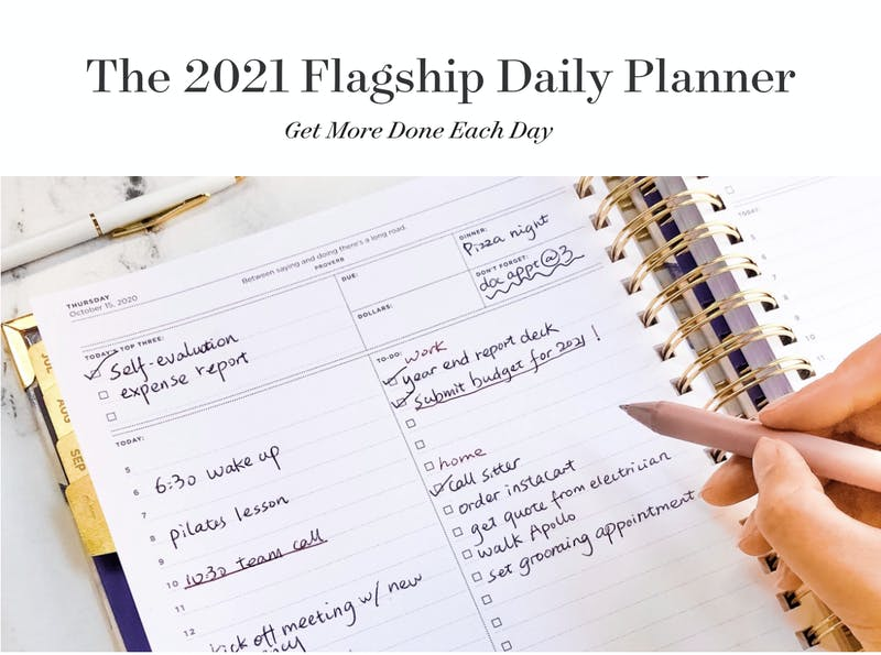 Get more done each day with the 2021 Flagship Daily Planner.