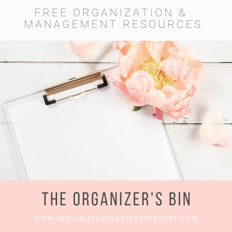 "Blank piece of paper and flower. Text overlay: ""Free Organization and Management Resources. The Organizer\'s Bin\"" Click to get access."