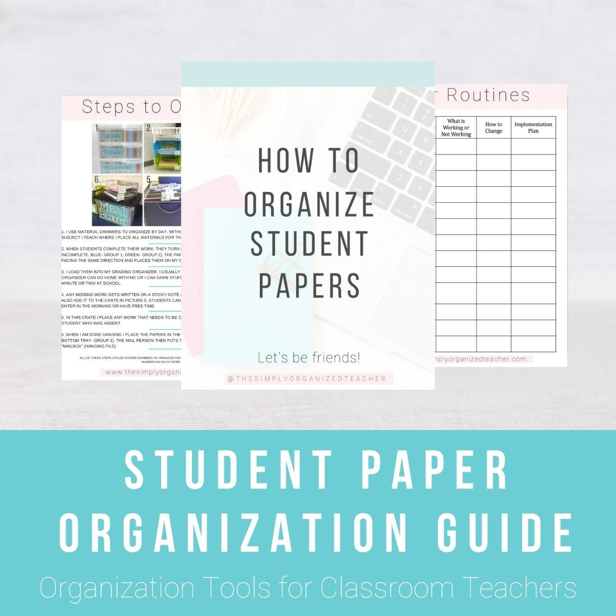 "Screen shots of How to Organize Student Papers resource. Text overlay: ""Student Paper Organization Guide. Organization Tools for Classroom Teachers.\"" Click to download."