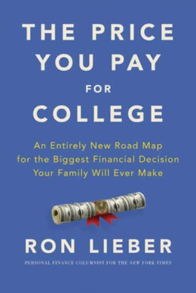 The Price You Pay for College book by Ron Lieber
