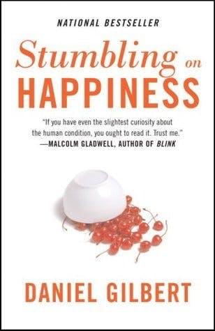 Stumbling on Happiness by Dan Gilbert