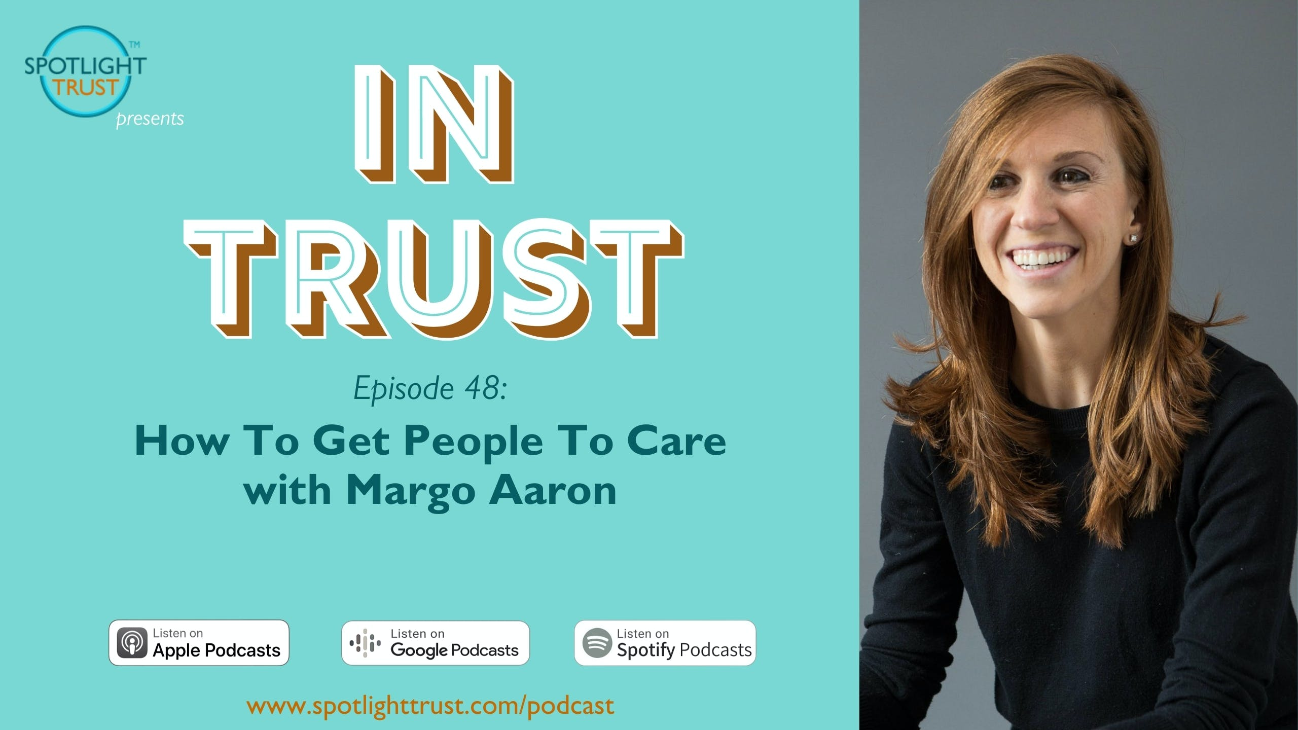 How To Get People To Care with Margo Aaron