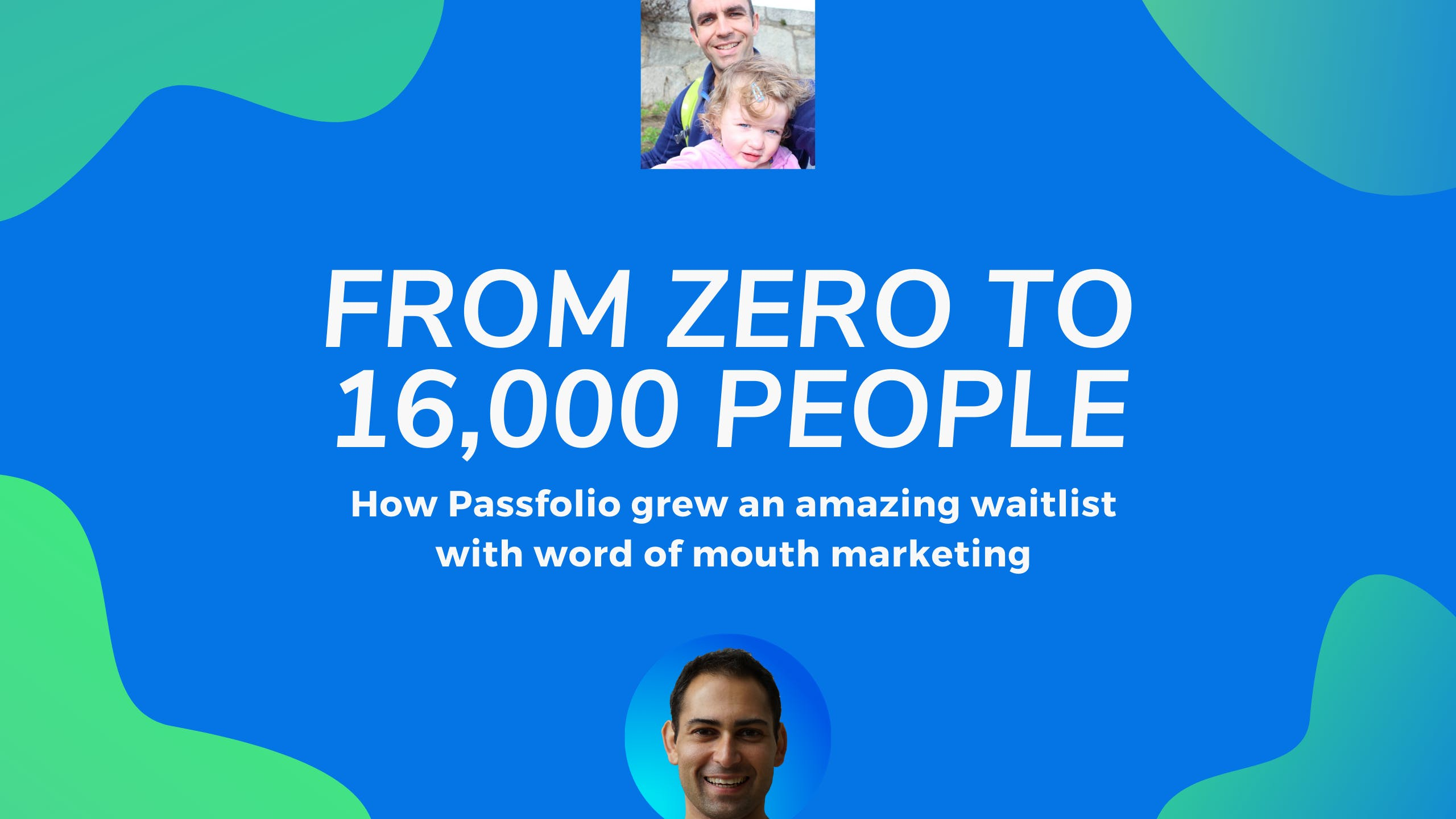 From zero to 16000 people