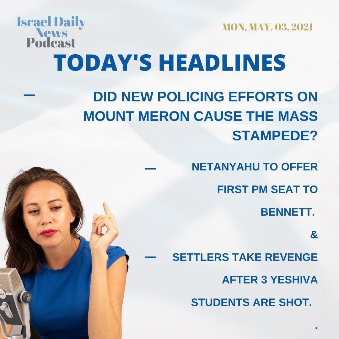 Here are today's headlines. Want to know more? Listen to the Israel daily news podcast so you can get caught up quickly! 🎙👩💻🎧 -  -  -  #insta_global #instagram_israel #gf_israel #e_srael #jews #telaviv #judaism #jewish #taglit #our_jerusalem #עםישראלחי #news #podcaster #israel_times #e_srael #jerusalem #netanyahu #mountmeronisrael #mountmerontragedy #bennett