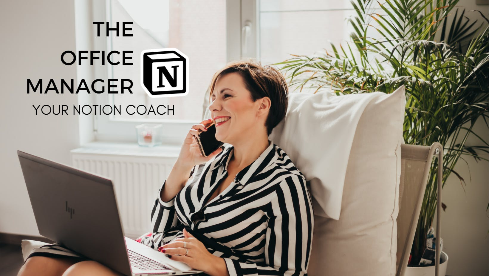 The Office Manager, your Notion Coach