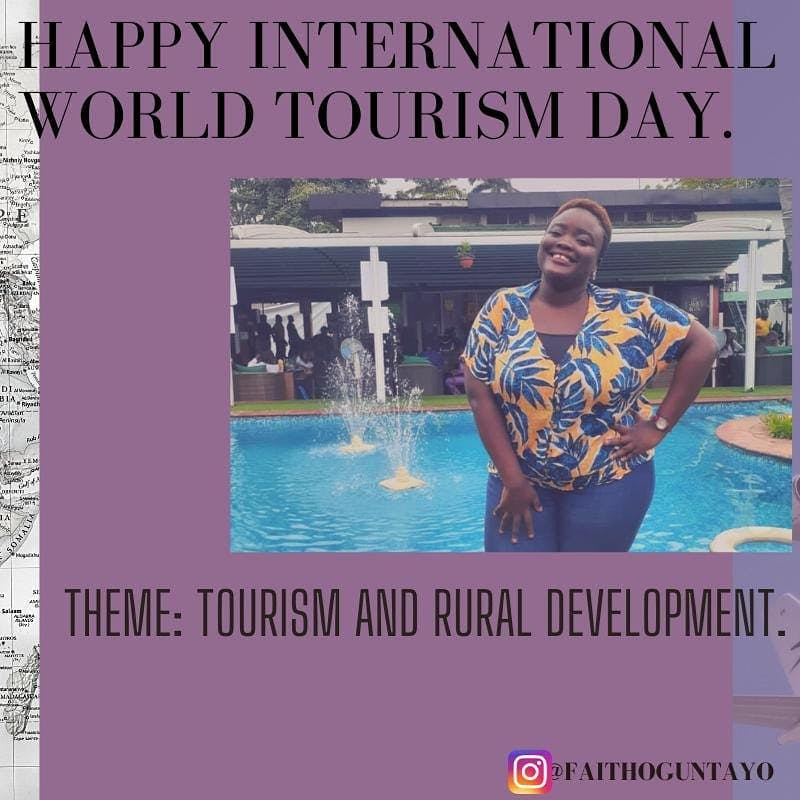 Happy World Tourism Day 👣🌍😊🤗👌🌏  #worldtourismday #worldtourismday2020 #ruraldevelopment #unwto #sdgs #sdgs2030  Poster credit: @seun_dreams_  Ps: I have been updating post updates via my stories. Click the link in my bio to catch up.